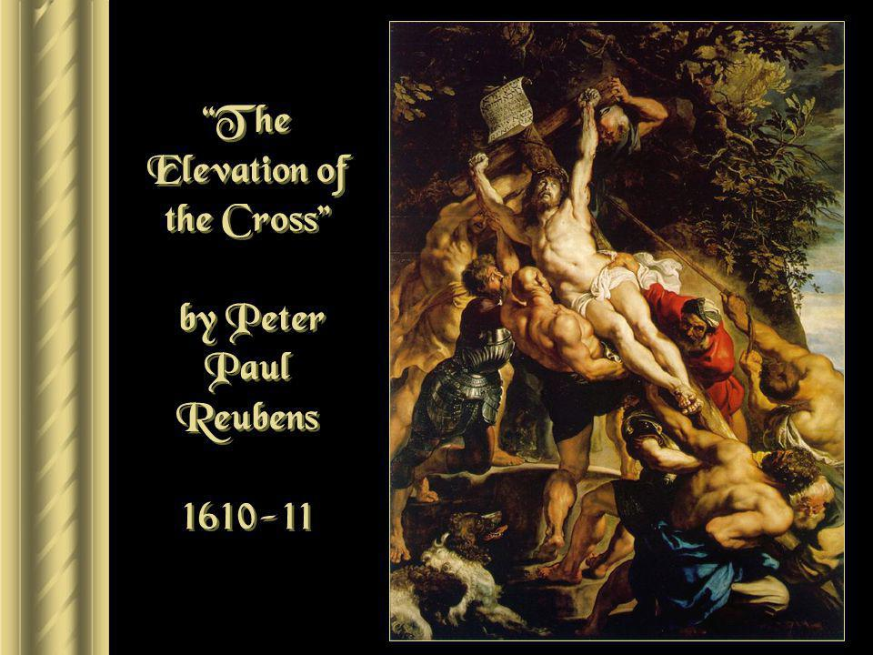 The Elevation of the Cross by Peter Paul Reubens 1610-11