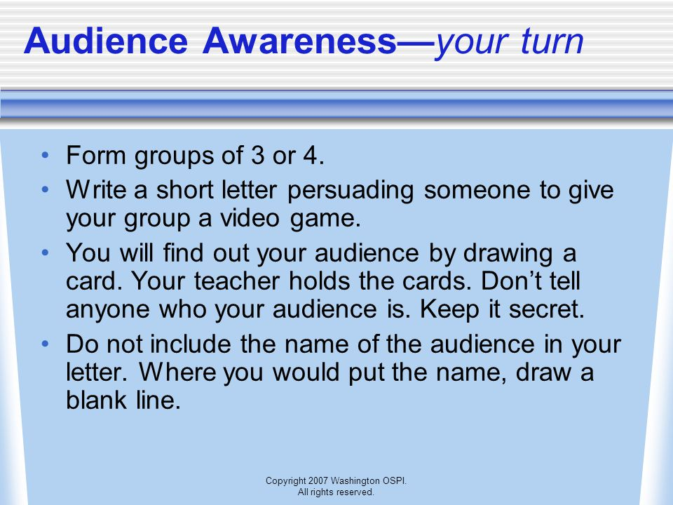 Audience Awareness—your turn