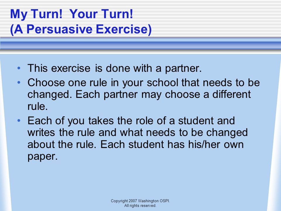 My Turn! Your Turn! (A Persuasive Exercise)