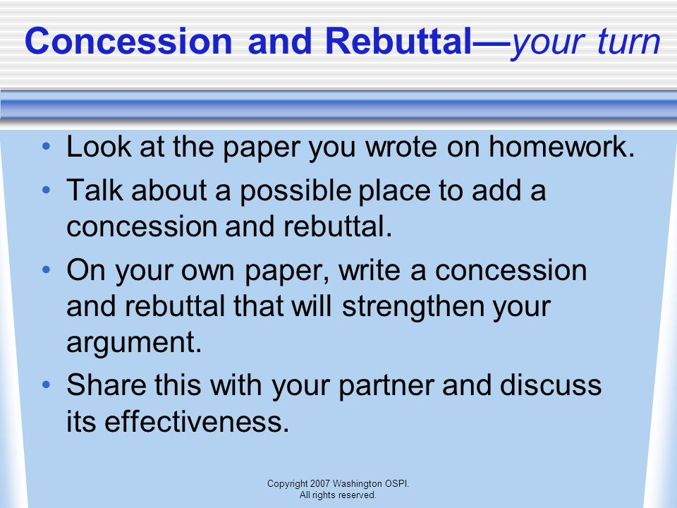 Concession and Rebuttal—your turn