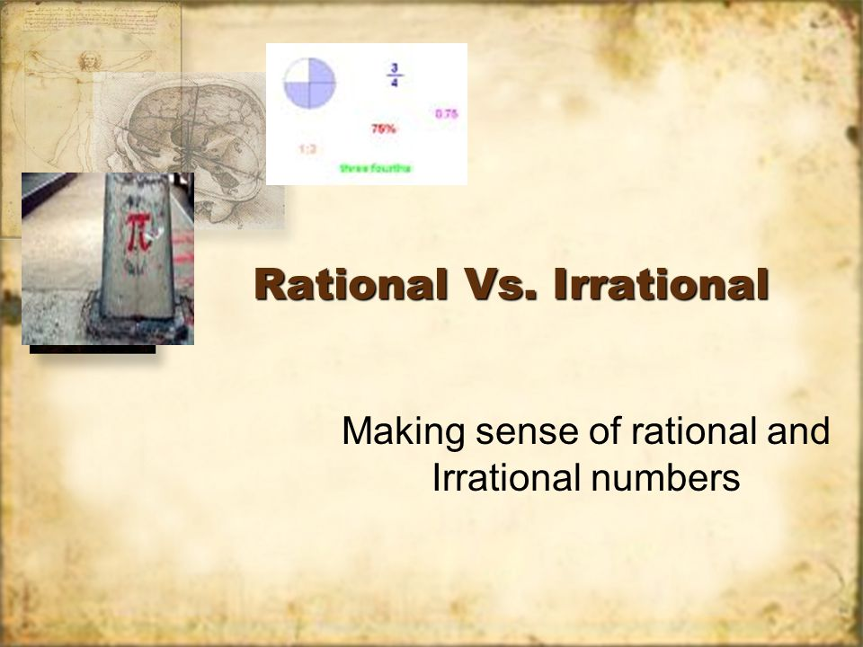 Rational Vs. Irrational