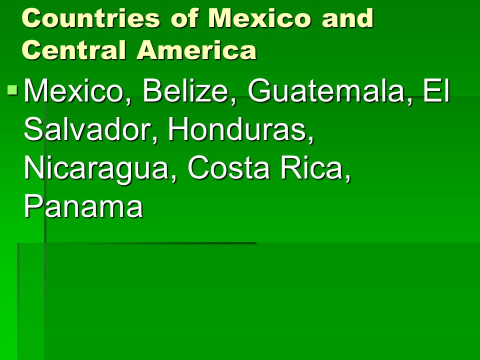 Countries of Mexico and Central America