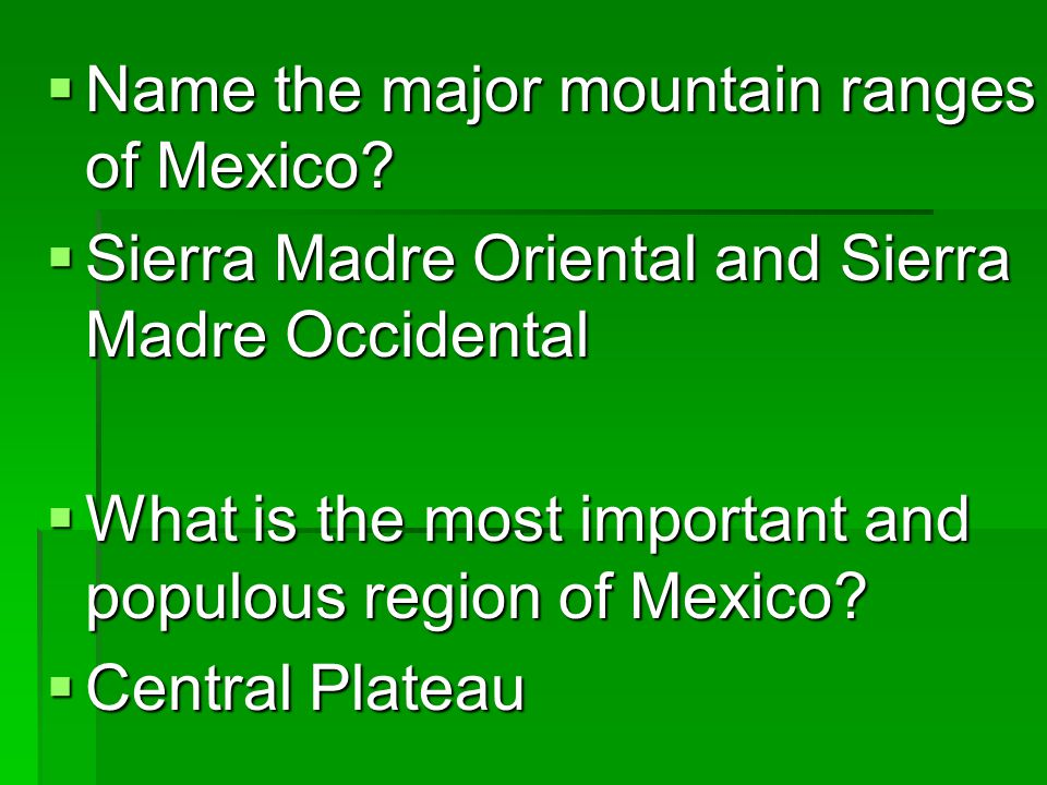 Name the major mountain ranges of Mexico