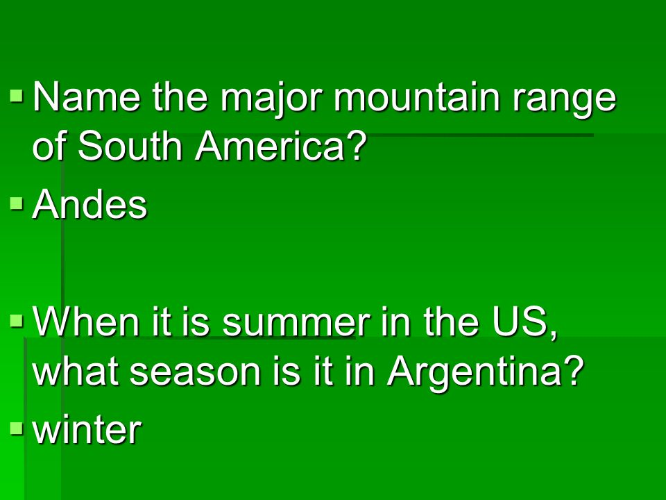 Name the major mountain range of South America