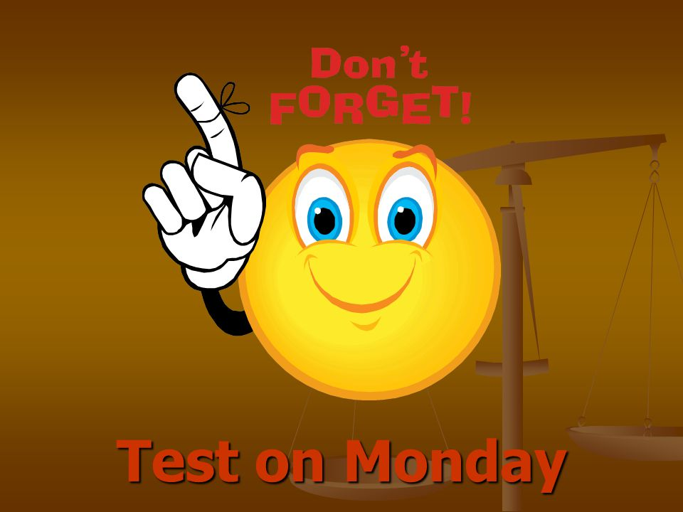 Test on Monday