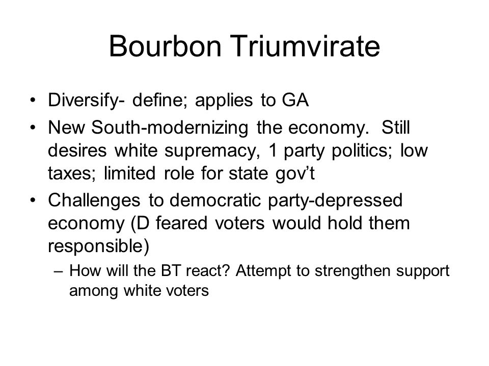 Bourbon Triumvirate Diversify- define; applies to GA