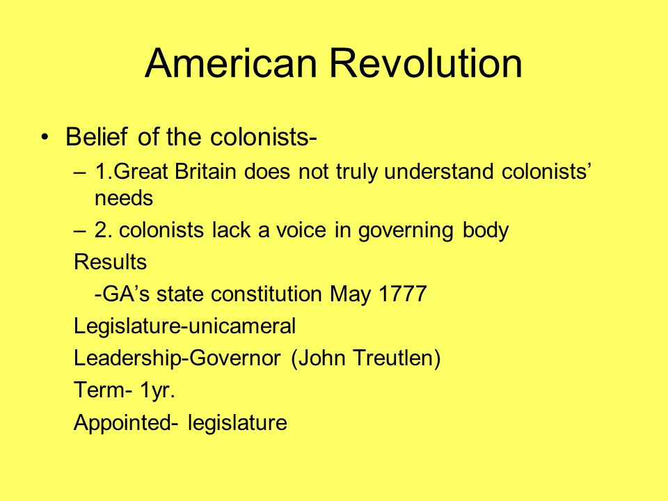 American Revolution Belief of the colonists-