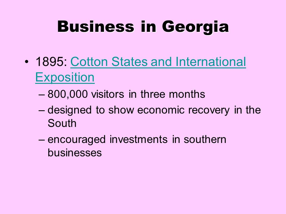 Business in Georgia 1895: Cotton States and International Exposition