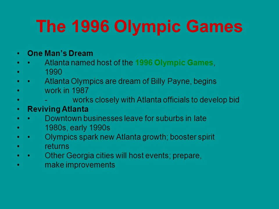The 1996 Olympic Games One Man's Dream