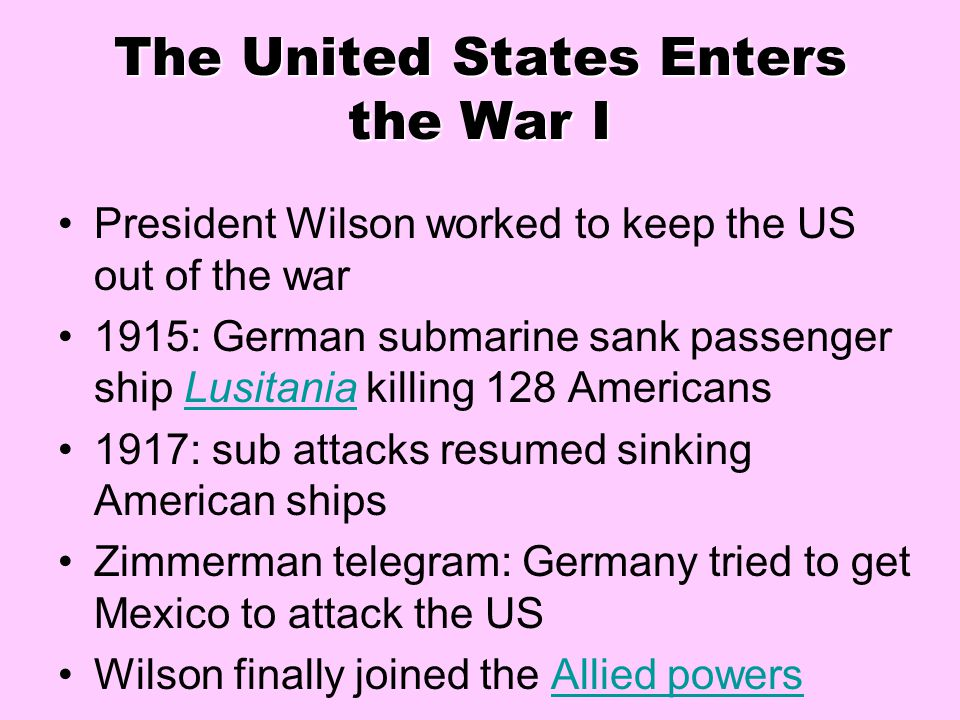 The United States Enters the War I