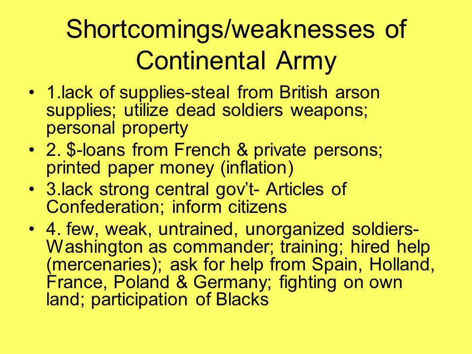 Shortcomings/weaknesses of Continental Army