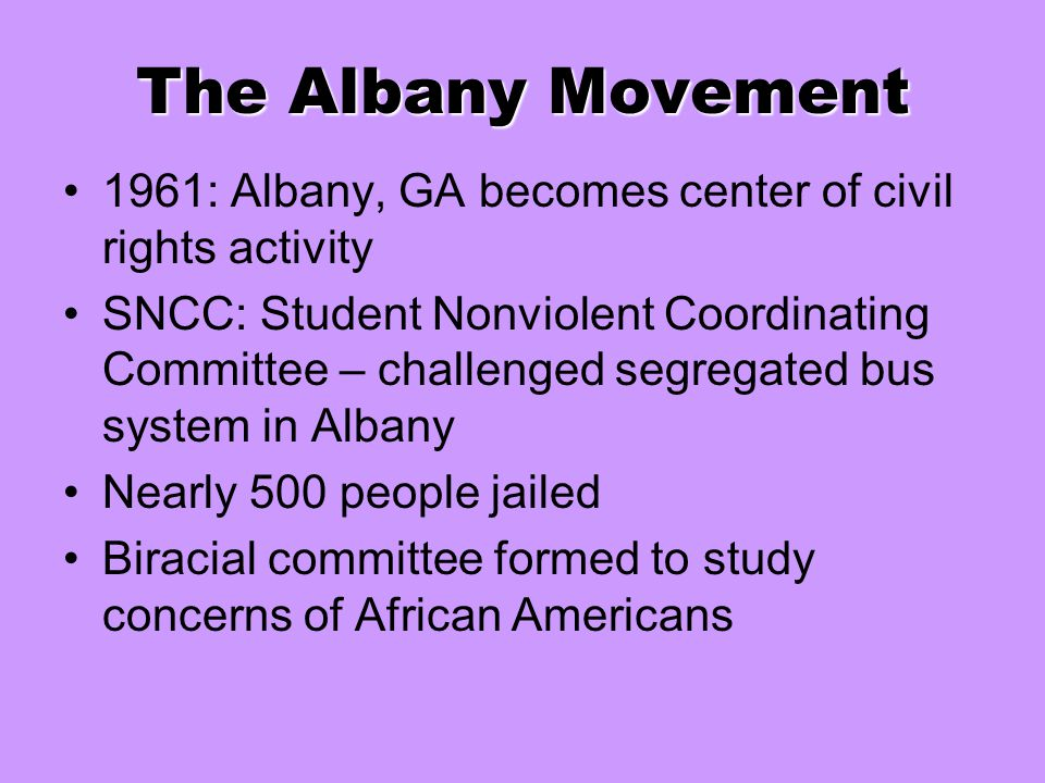 The Albany Movement 1961: Albany, GA becomes center of civil rights activity.