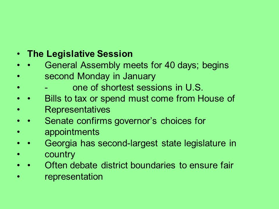 The Legislative Session