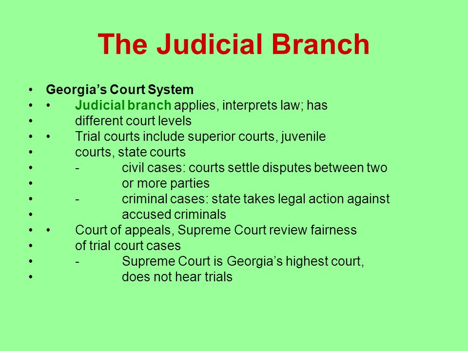 The Judicial Branch Georgia's Court System