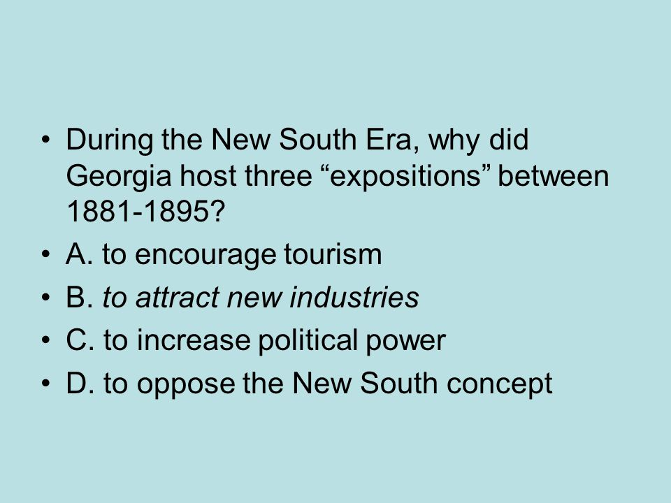 During the New South Era, why did Georgia host three expositions between 1881-1895