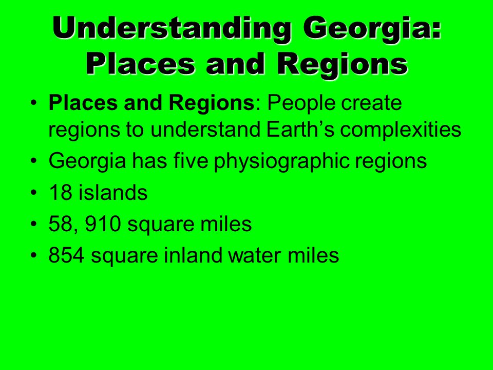 Understanding Georgia: Places and Regions