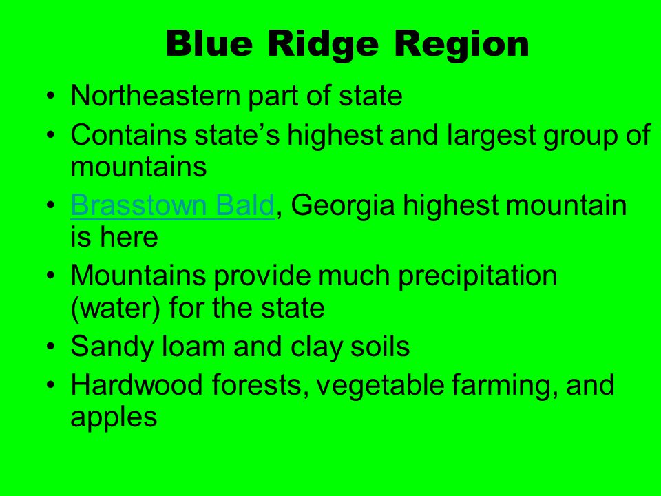 Blue Ridge Region Northeastern part of state