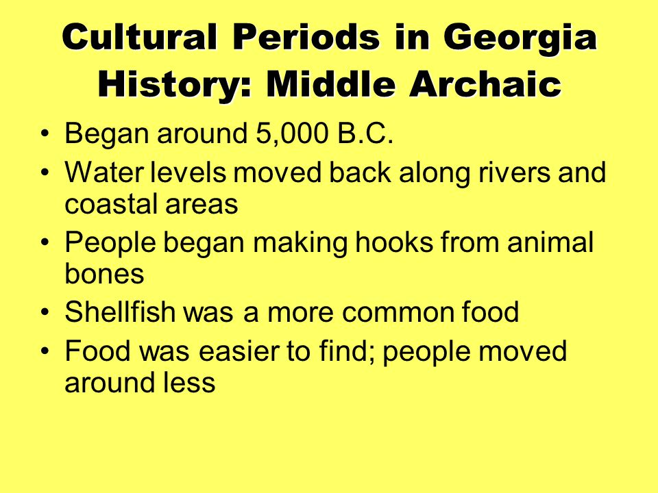 Cultural Periods in Georgia History: Middle Archaic