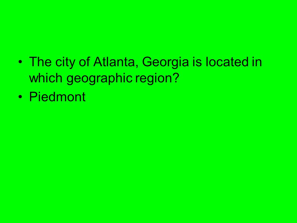 The city of Atlanta, Georgia is located in which geographic region