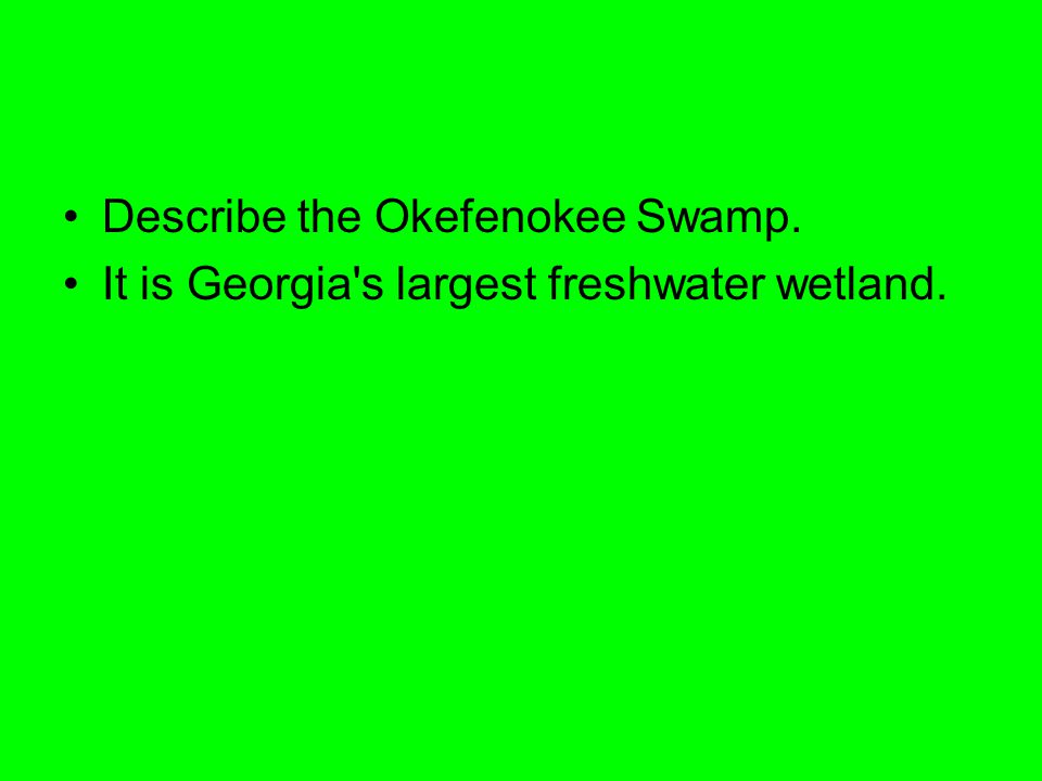 Describe the Okefenokee Swamp.