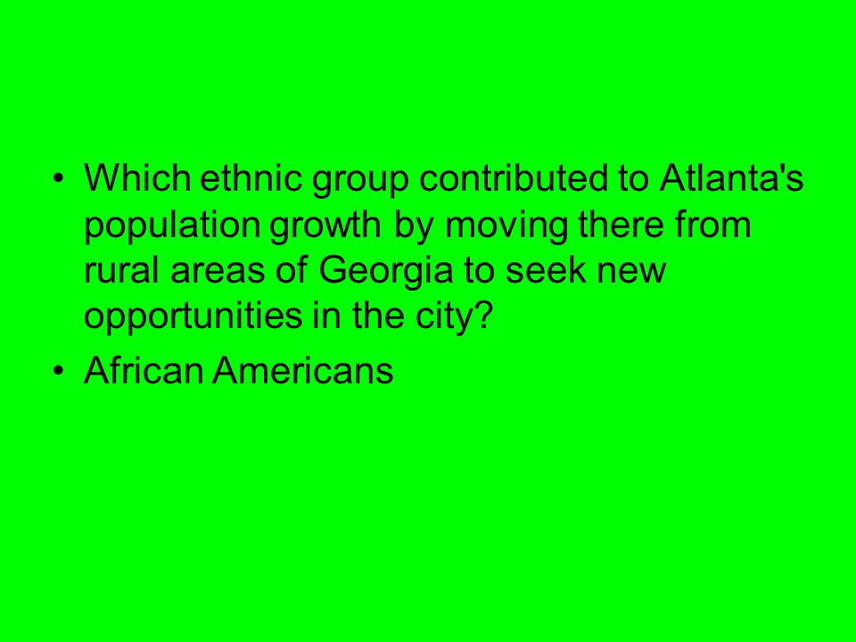 Which ethnic group contributed to Atlanta s population growth by moving there from rural areas of Georgia to seek new opportunities in the city