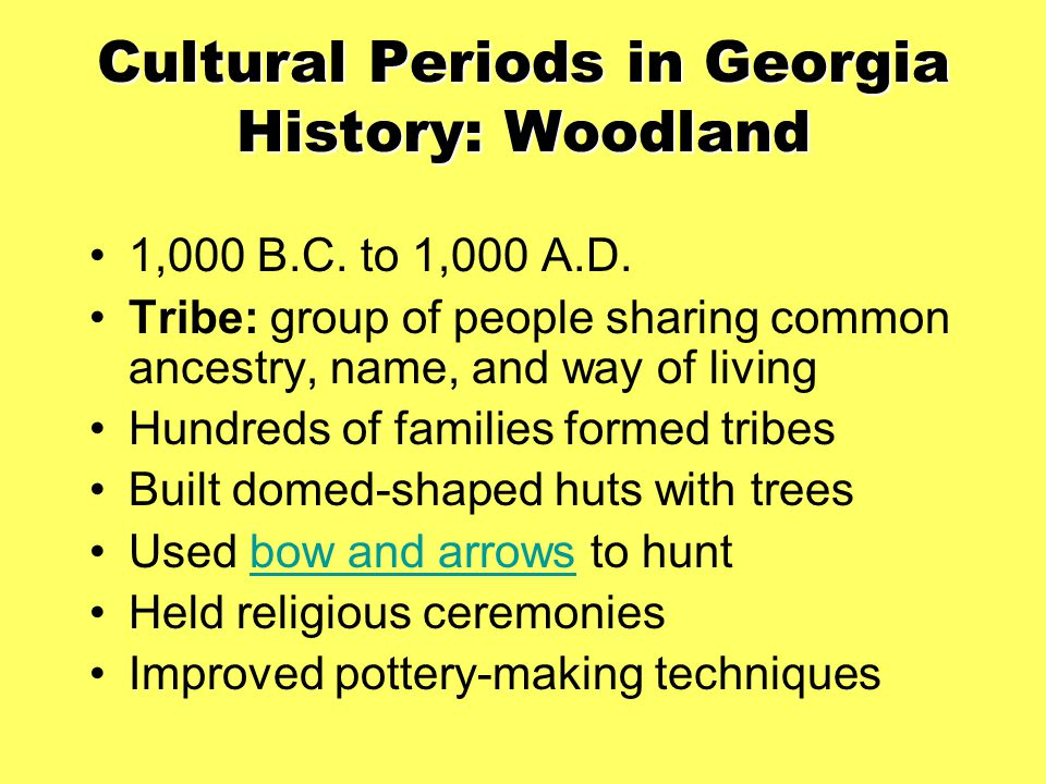 Cultural Periods in Georgia History: Woodland