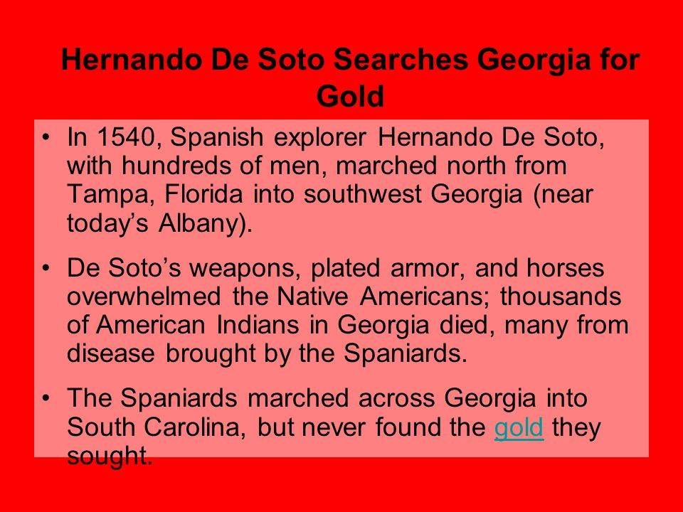 Hernando De Soto Searches Georgia for Gold