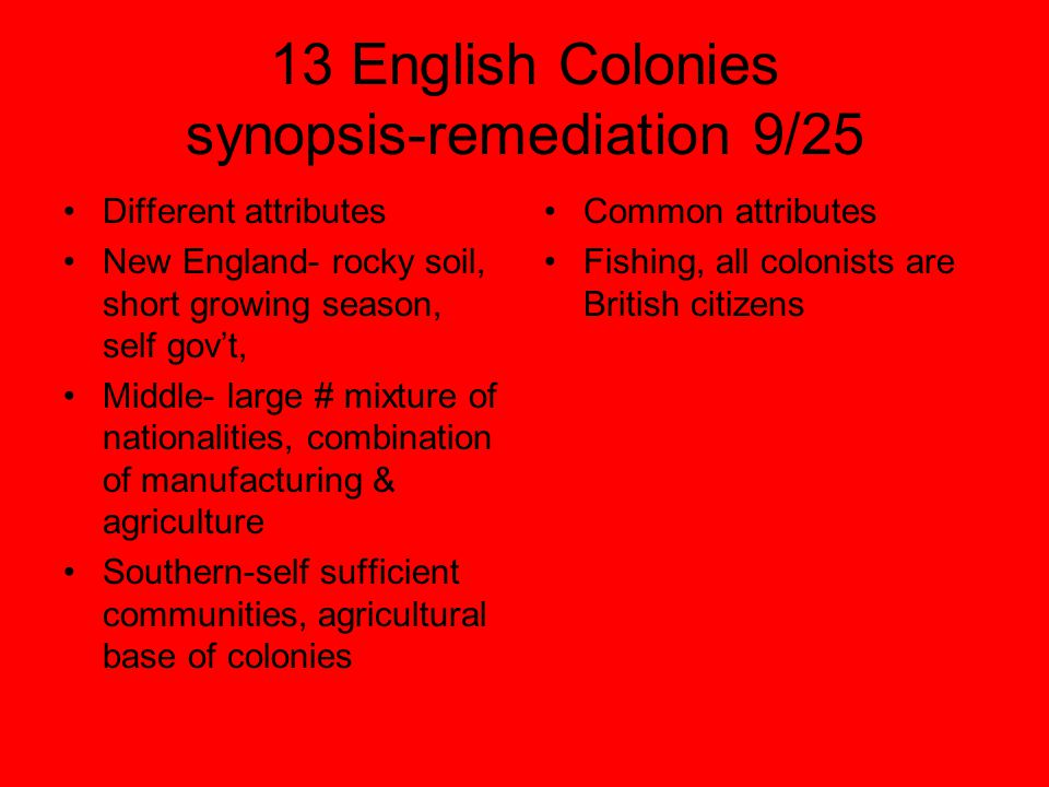 13 English Colonies synopsis-remediation 9/25