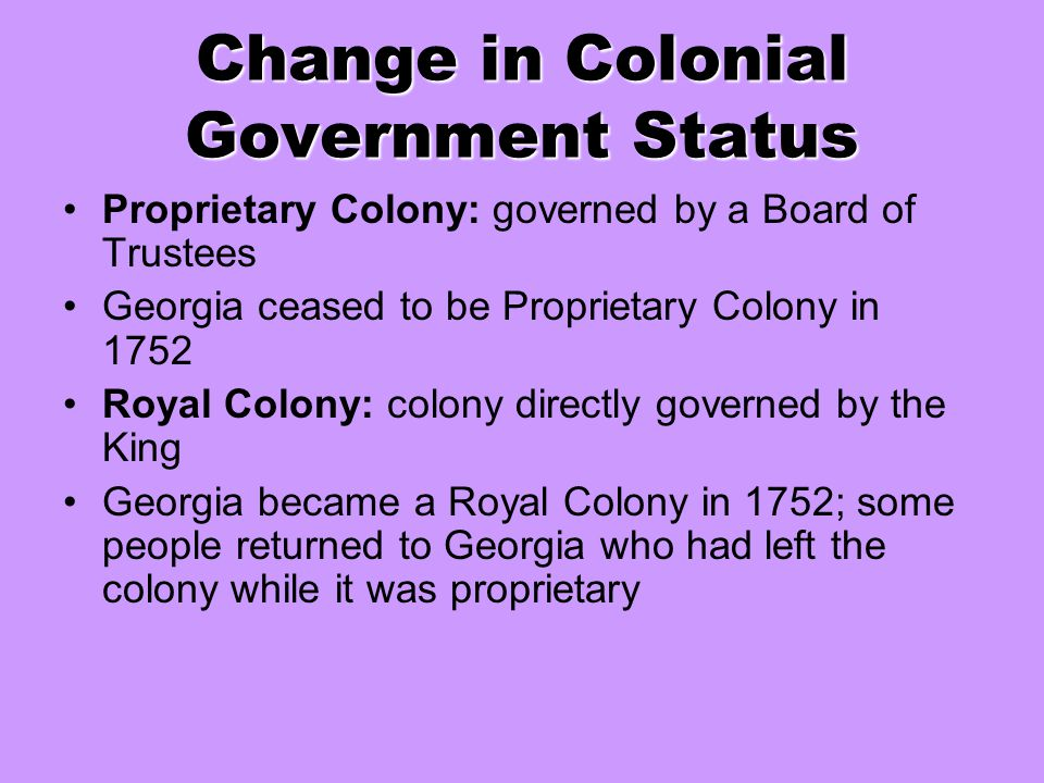 Change in Colonial Government Status