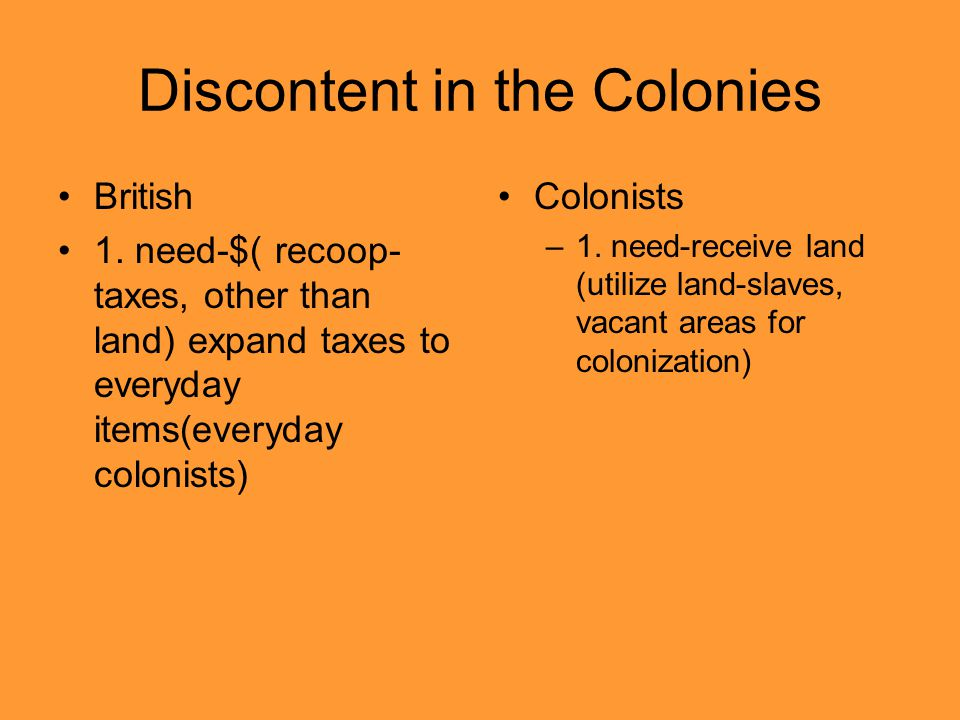 Discontent in the Colonies