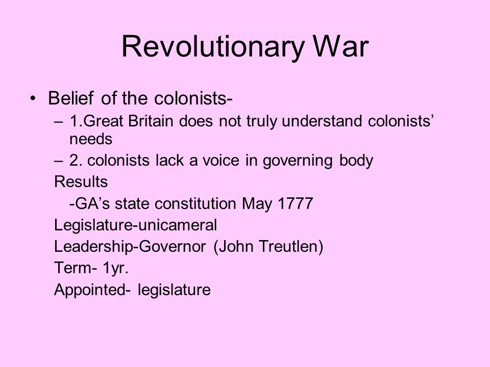 Revolutionary War Belief of the colonists-