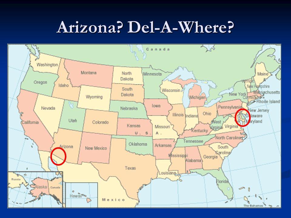Arizona Del-A-Where