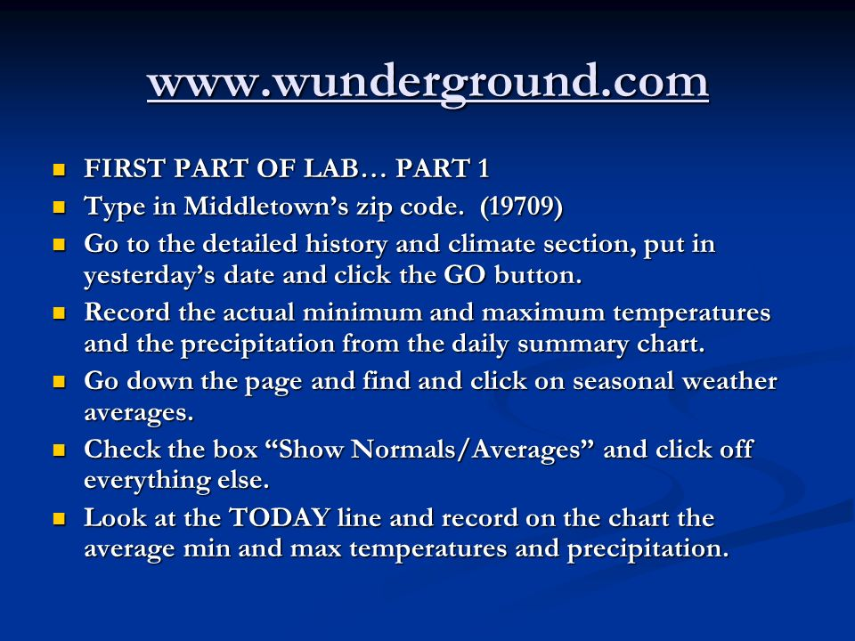 www.wunderground.com FIRST PART OF LAB… PART 1