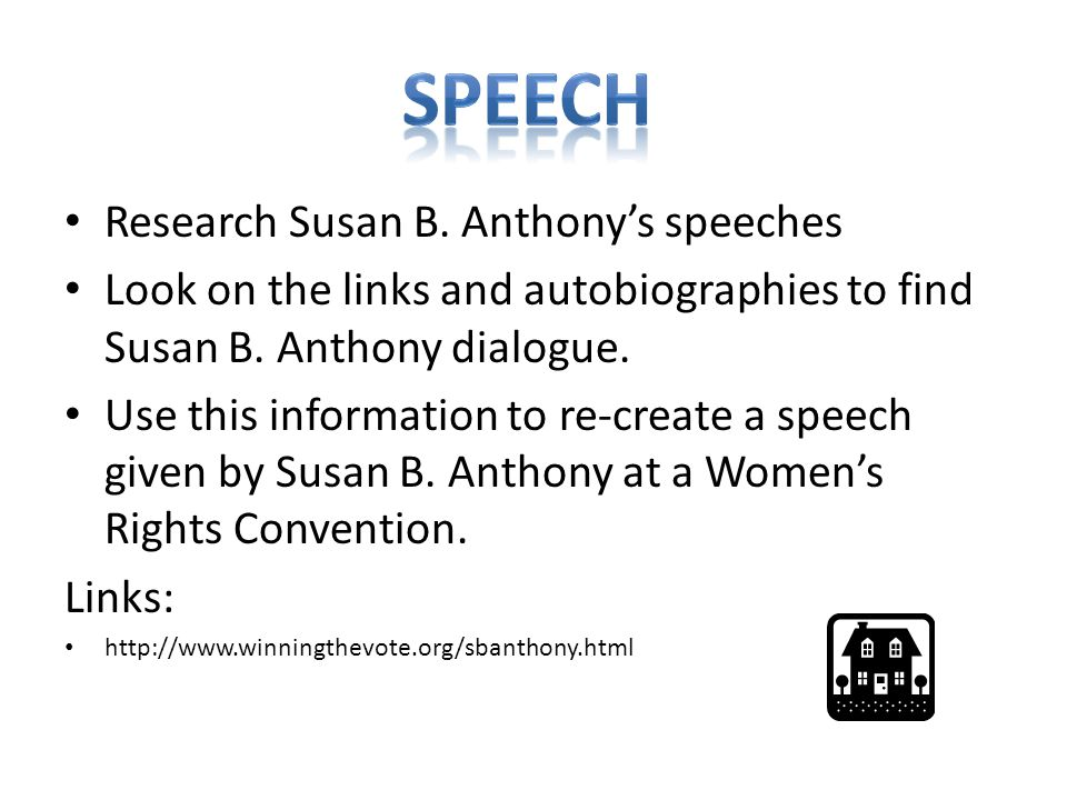 SPEECH Research Susan B. Anthony's speeches