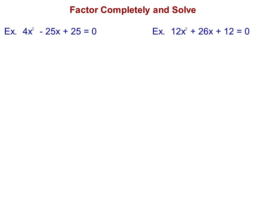 Factor Completely and Solve