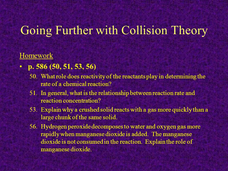 Going Further with Collision Theory
