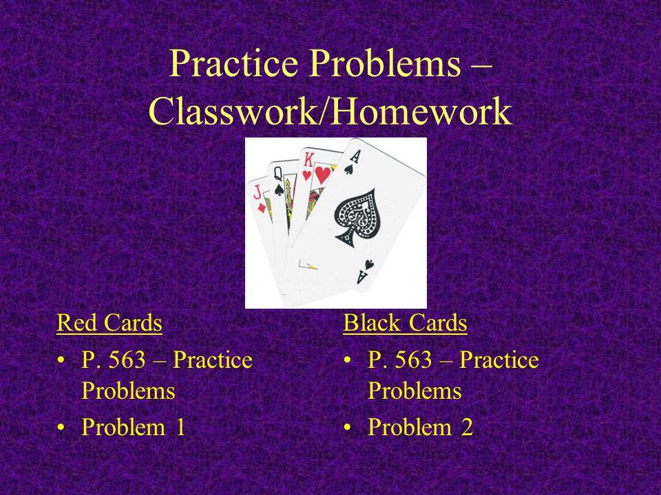 Practice Problems – Classwork/Homework