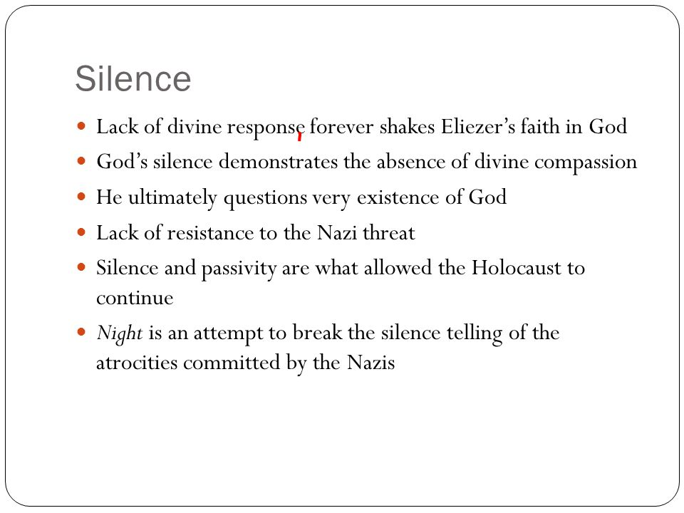 Silence Lack of divine response forever shakes Eliezer's faith in God