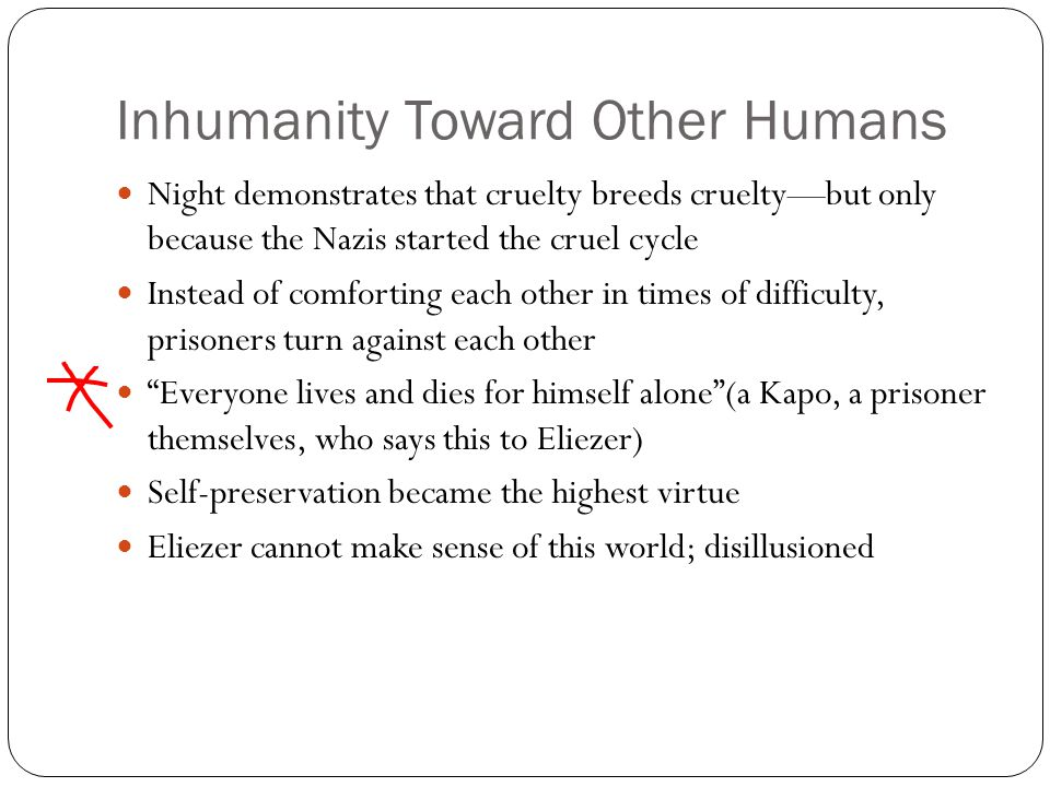 Inhumanity Toward Other Humans
