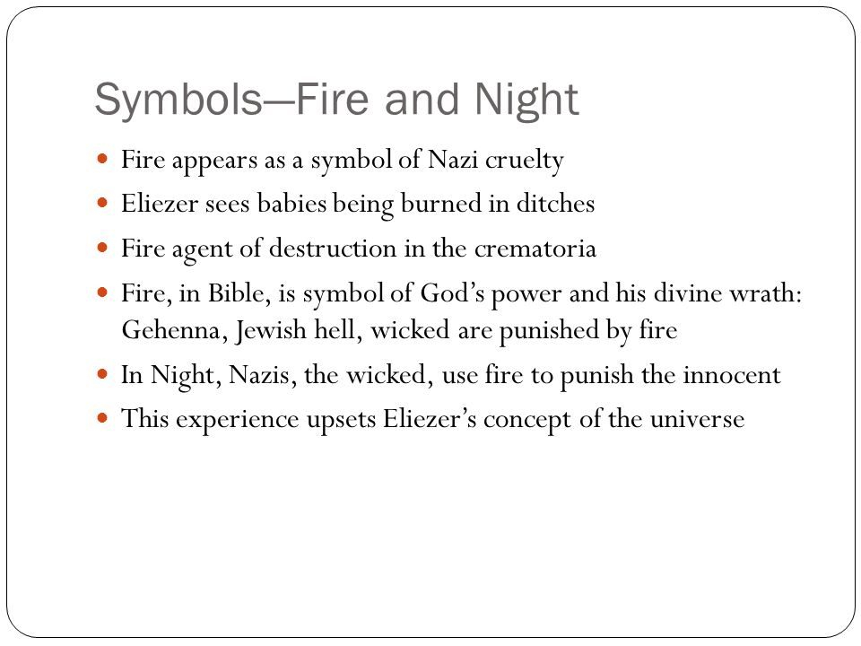 Symbols—Fire and Night
