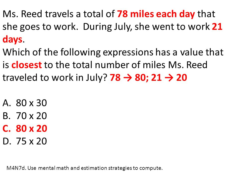 Ms. Reed travels a total of 78 miles each day that she goes to work