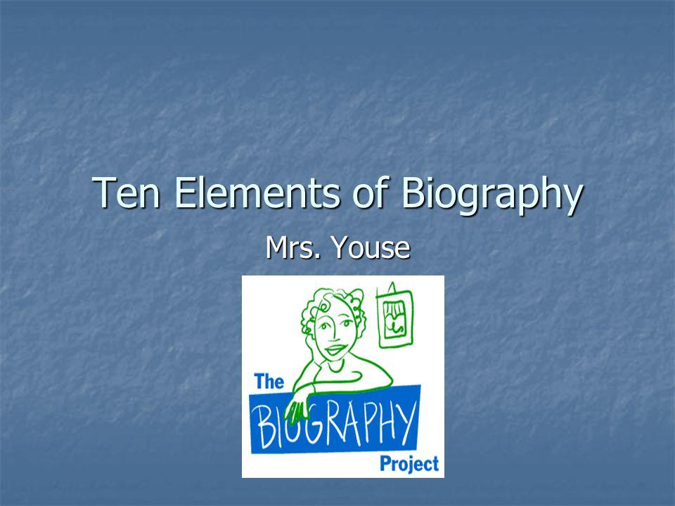 Ten Elements of Biography