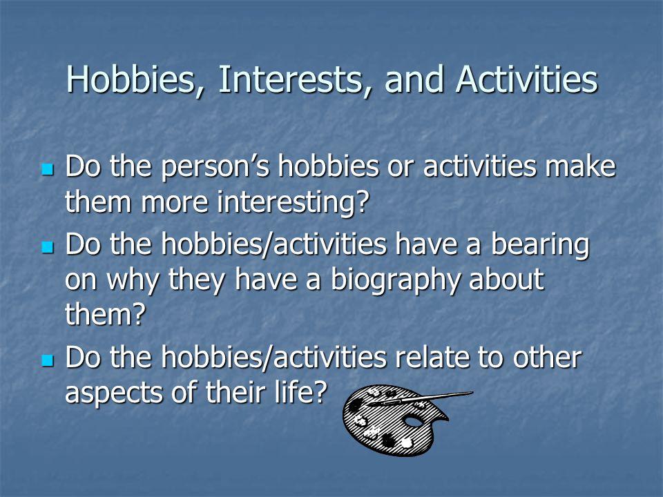 Hobbies, Interests, and Activities