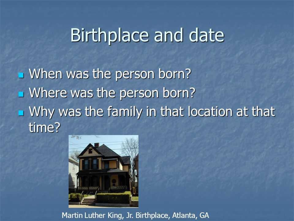 Birthplace and date When was the person born