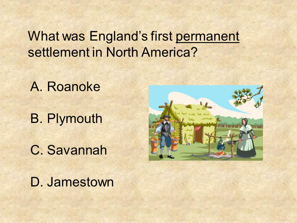 What was England's first permanent settlement in North America