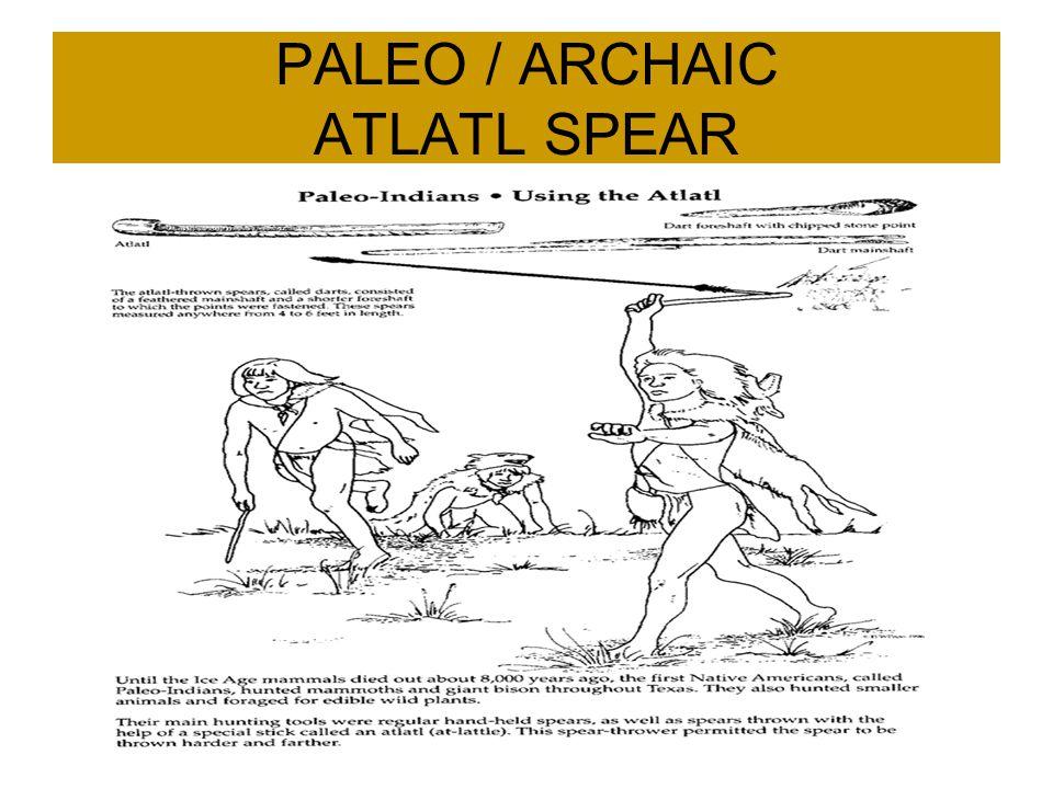 PALEO / ARCHAIC ATLATL SPEAR