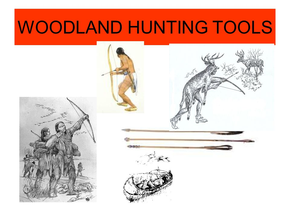 WOODLAND HUNTING TOOLS