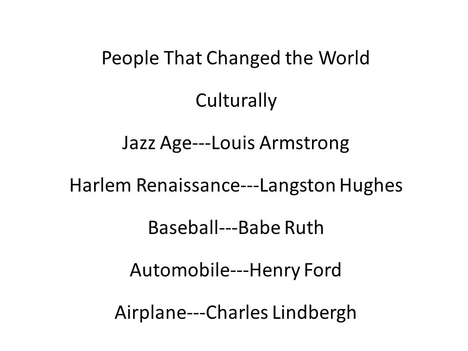 People That Changed the World Culturally Jazz Age---Louis Armstrong