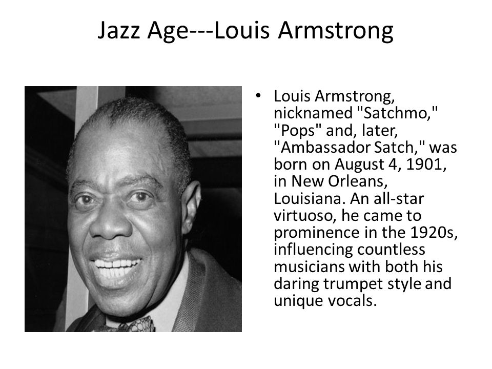 Jazz Age---Louis Armstrong