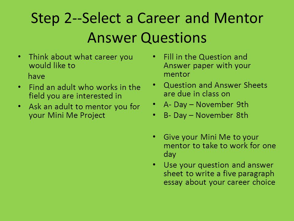 Step 2--Select a Career and Mentor Answer Questions